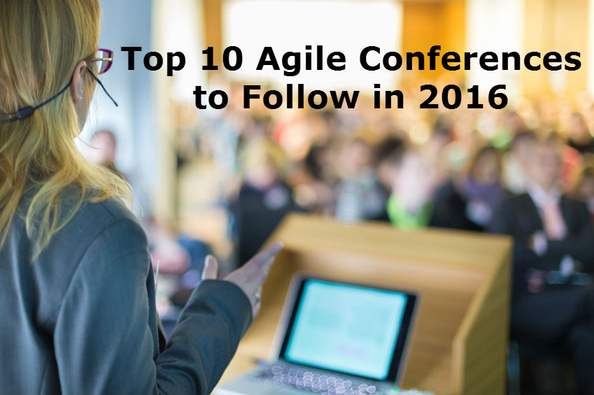 Top 10 Agile Conferences to Follow in 2016