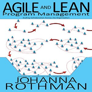 Agile and Lean Program Management: Scaling Collaboration Across the Organization-img